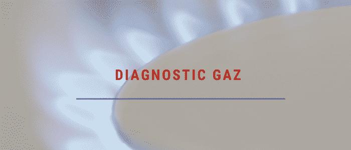 Diagnostic gaz - Ain et Haute savoie, Diagnostic gaz location, diagnostic gaz obligatoire
